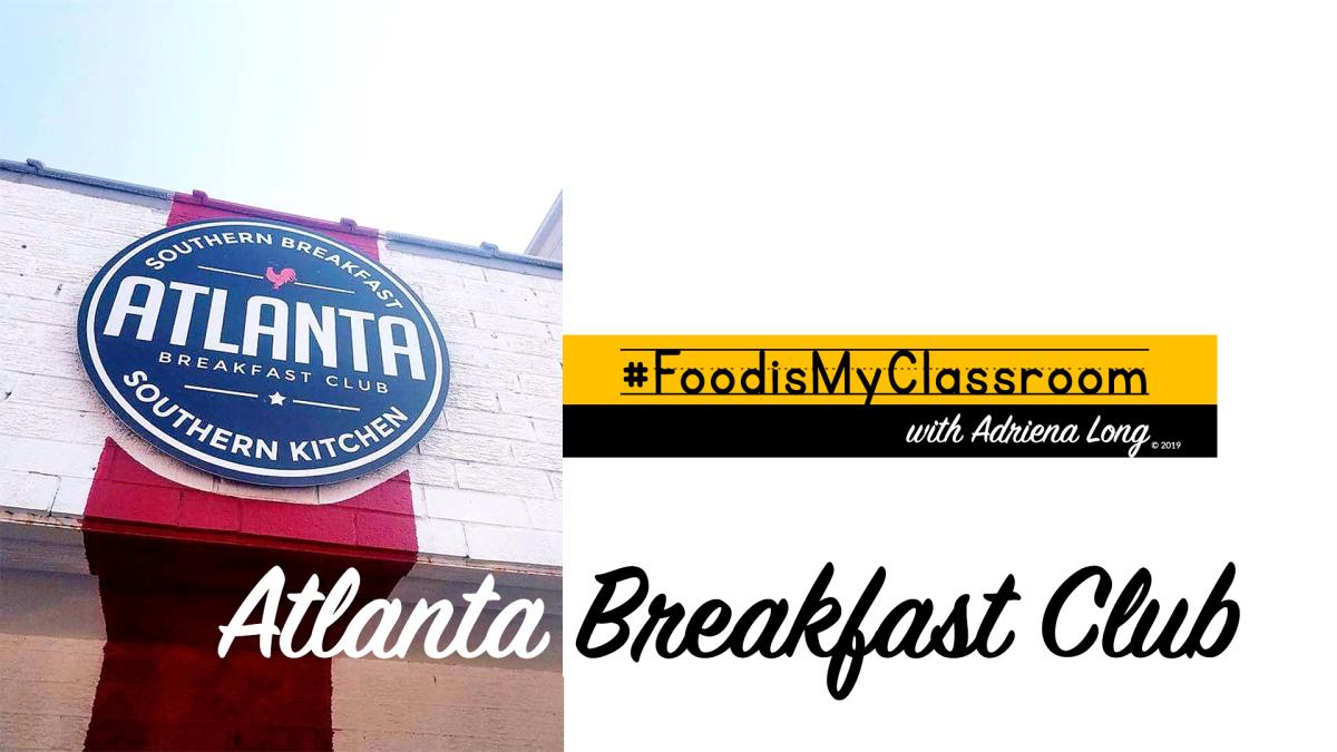 Atlanta Breakfast ClubReview